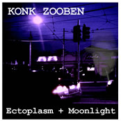 Ectoplasm and Moonlight